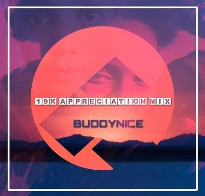 Buddynice – 19K Appreciation Mix (Redemial Sounds) Mp3 song Download fakaza 2019