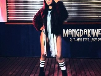 DJ T-Man – MangDakiwe Ft. Lady Du