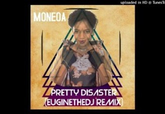 DOWNLOAD Moneoa Pretty disaster (Euginethedj remix 2019) Mp3 song download