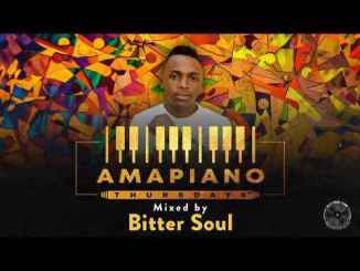 Bitter Soul – Amapiano Thursdays Mix mp3 download