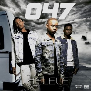 047 – Helele MP3 DOWNLOAD