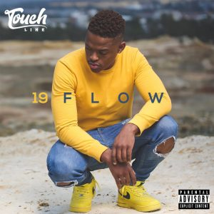ALBUM DOWNLOAD: Touchline – 19 Flow (Zip File)