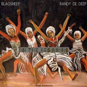 EP: BlaQsheep & Randy De Deep – In the Beginning