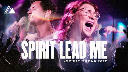 Influence Music & Michael Ketterer Ft. Kim Walker Smith – Spirit Lead Me Spirit Break Out [Live]