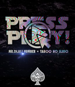 MR DLALI NUMBER & TABOO NO SLIISO – PRESS PLAY