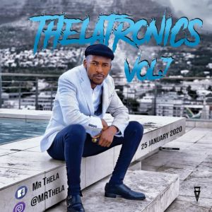 Mr-Thela-Theletronics-Vol.7