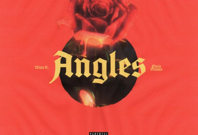 Wale – Angles ft. Chris Brown