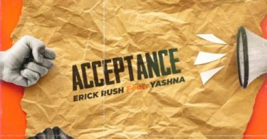 Erick Kush ft. Yashna – Acceptance Mp3 Download