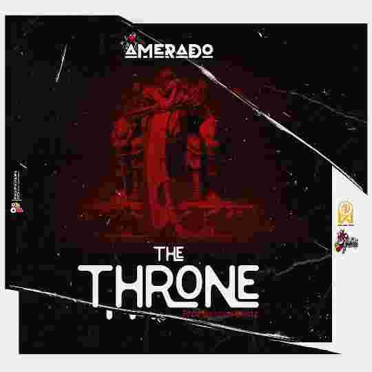 Download MP3: Amerado – The Throne
