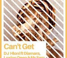 Download MP3: DJ Hloni ft. Diamara, Loxion Deep & Mr Sam – Can't Get (master)