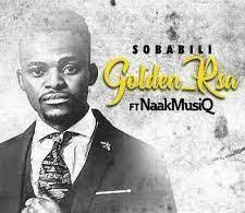 Download MP3: Golden RSA Ft. NaakMusiQ – Sobabili