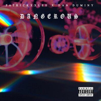 PatricKxxLee ft. Dan Duminy – Dangerous Mp3 Download