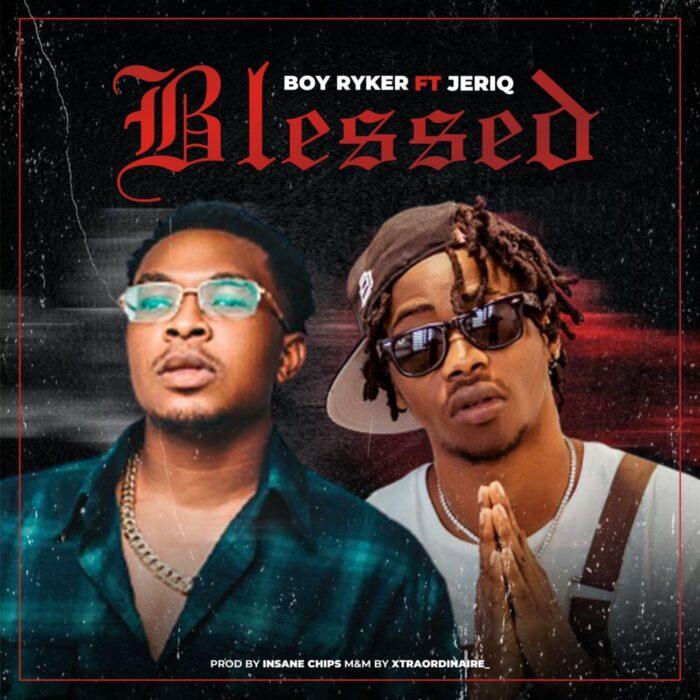 Download MP3: Boy Ryker – Blessed ft. JeriQ