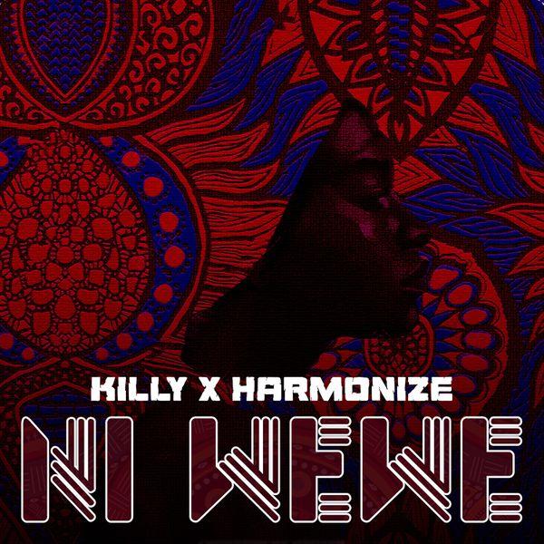 Download MP3: Killy – Ni Wewe ft. Harmonize
