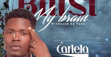 Download MP3: Cartela – Burst My Brain