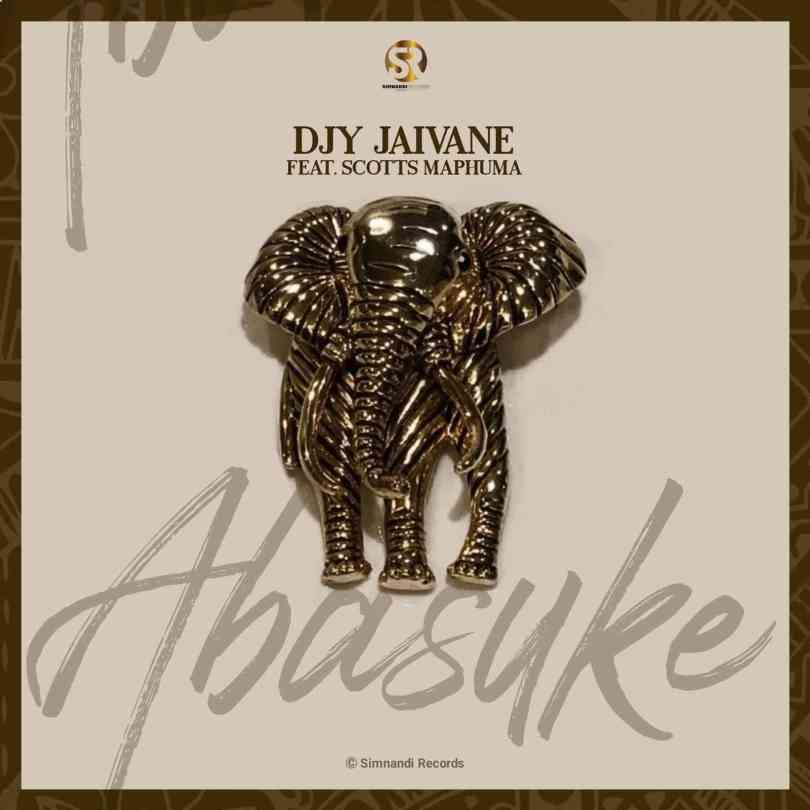 Dj Jaivane – Abasuke ft Scotts Maphuma