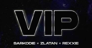 Sarkodie – VIP ft. Zlatan & Rexxie