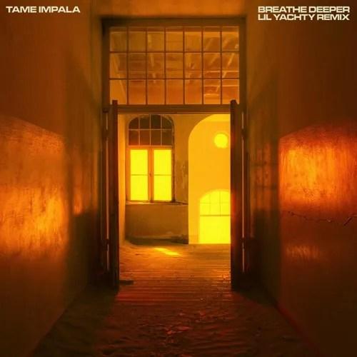 Tame Impala Ft. Lil Yachty – Breathe Deeper