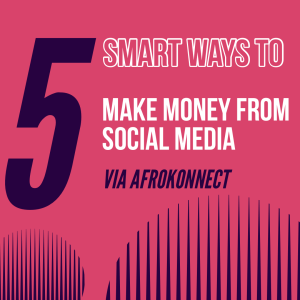 smart ways to Make Money From Social Media