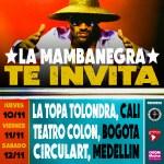 La Mambanegra se presenta el 10 de Noviembre en Cali, el 11 de Noviembre en Bogotá y el 12 de Noviembre en showcase oficial de Circulart