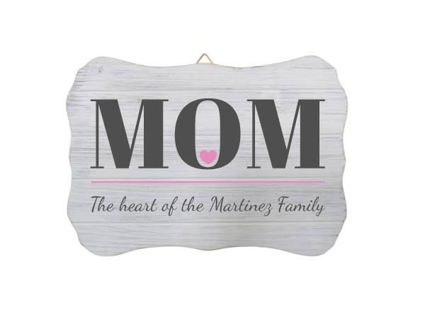 """Mom The Heart of The ____ Family"" Custom Sign"