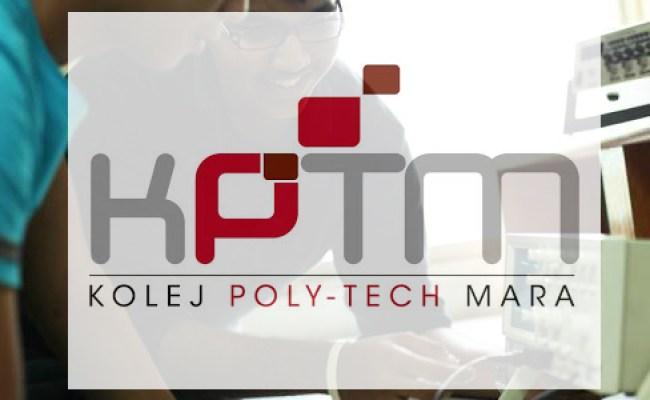 Steps To Apply For Kolej Poly Tech Mara Malaysiakini