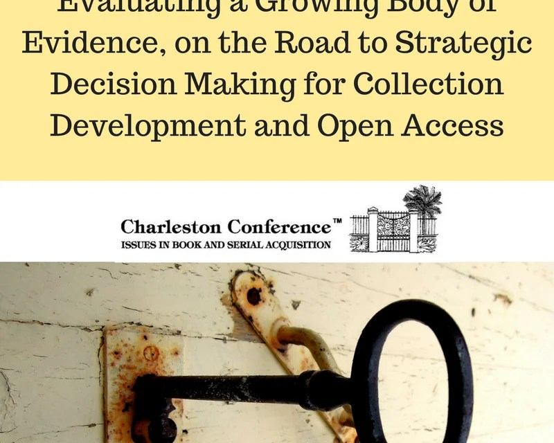 Charleston Conference Spotlight: Collection Development and Open Access Preconference