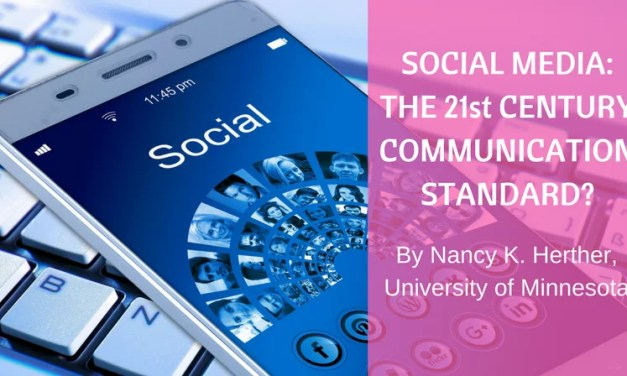 Social Media:  The 21st Century Communication Standard? (Writing in a Digital Age, Part 1)
