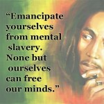 bob_marley_emancipate_yourself_from_mental_slavery_image_oct15