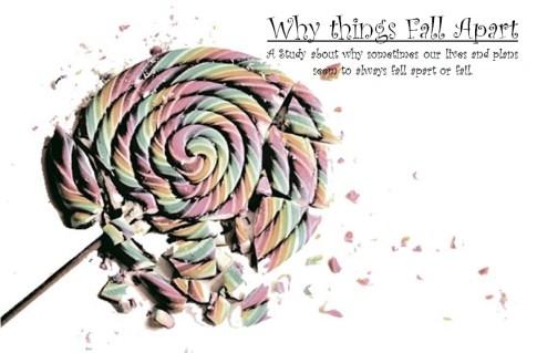 why things fall apart