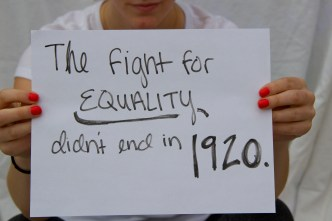 Caroline- The fight for equality didn't end in 1920.