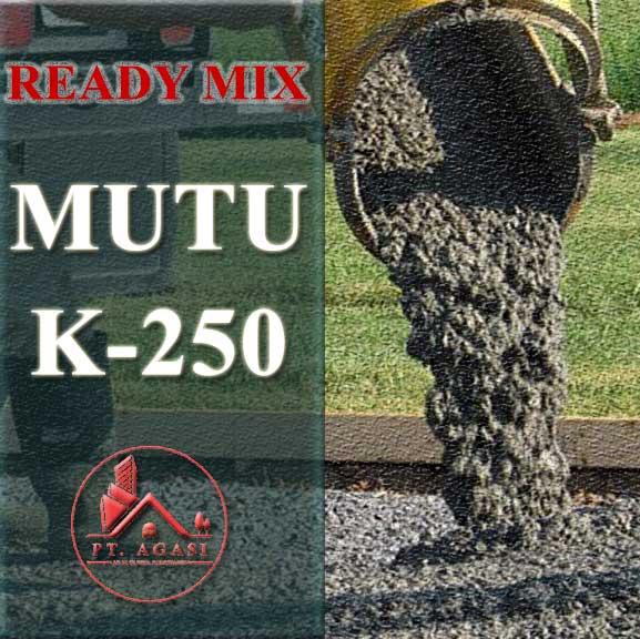 Ready Mix Mutu K 250