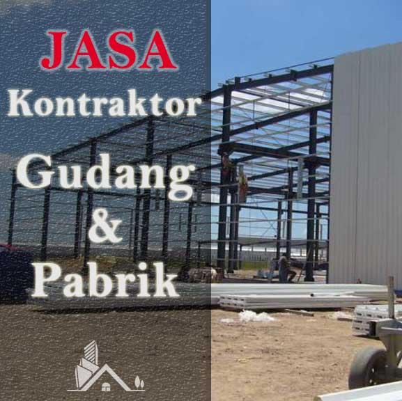 Kontraktor Gudang Dan Pabrik