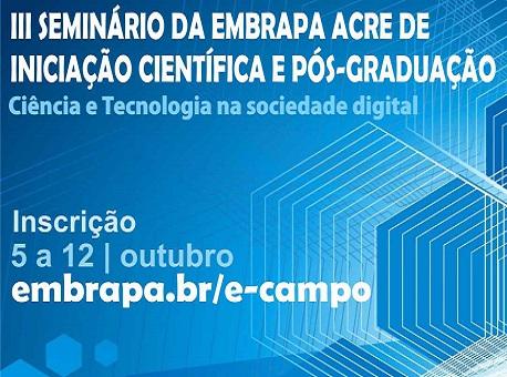 06-10-2020 embrapa-acre-abre-inscrições-para-seminários-de-inciação-cientifica-e-pos-graduação