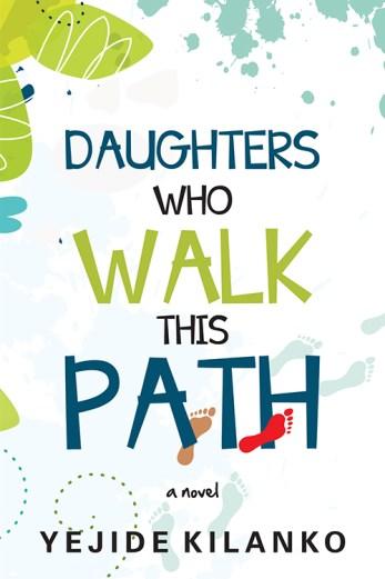 daughters-who-walk-this-path-as-a-bildungsroman-about-feminist-assertiveness-daniel-whyte/