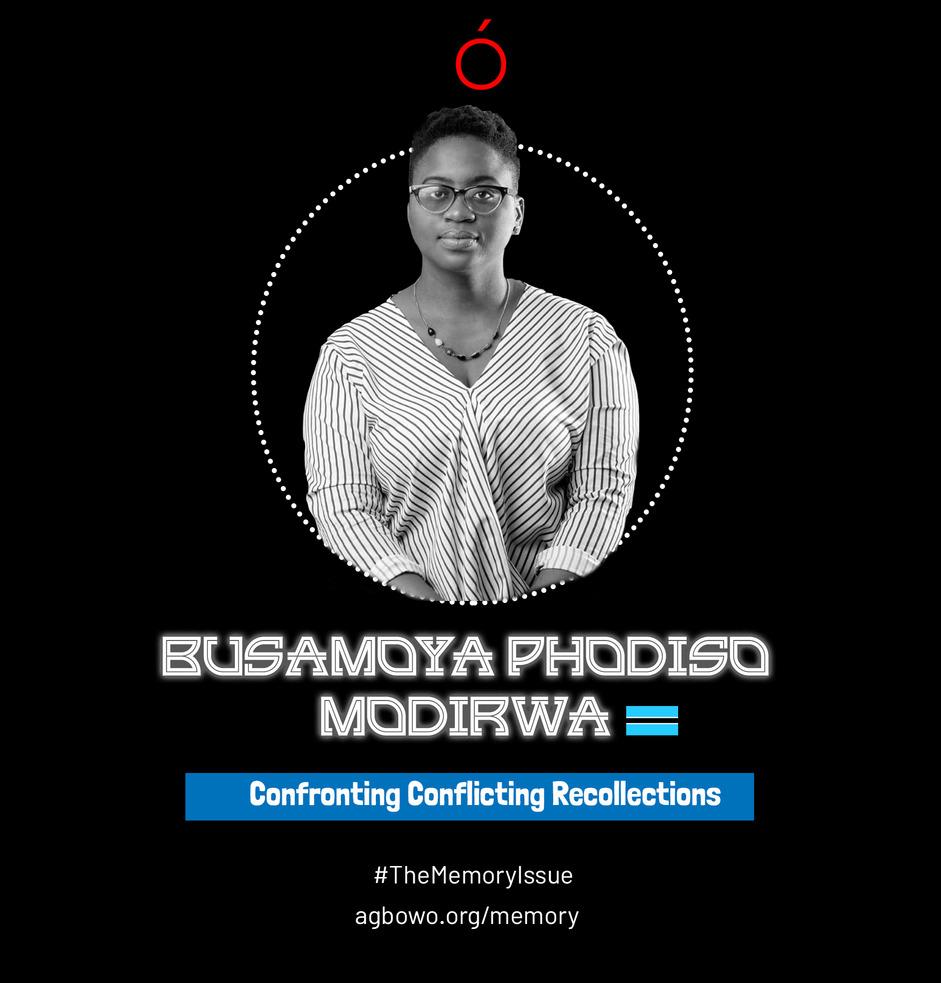 Busamoya Phodiso Modirwa The Memory Issue Agbowo Art Magazine