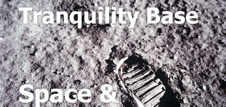Tranquility Base Space & STEM Podcast – Playlist