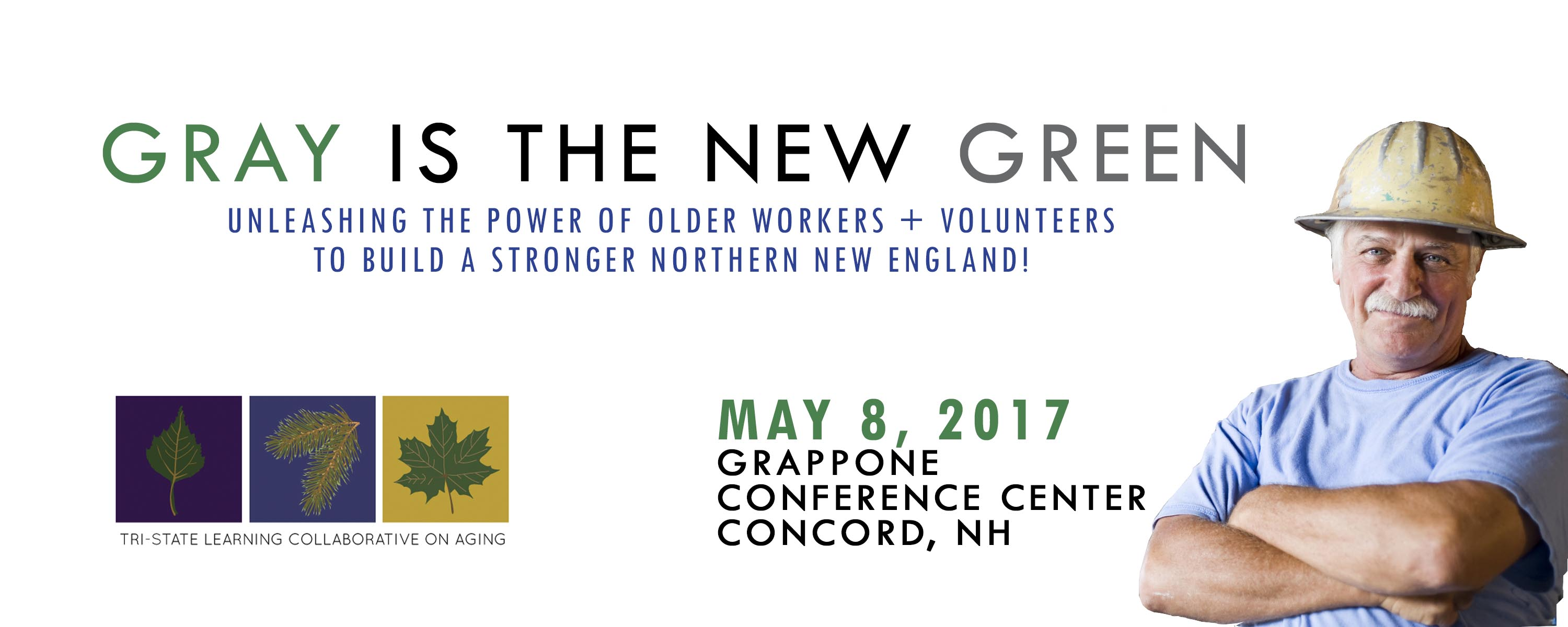 Free Transition Workshop In Concord >> Gray Is The New Green 2017 Tri State Learning Collaborative On Aging