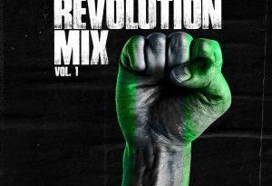 MIXTAPE: DJ Kaywise – Revolution Mix Vol. 1