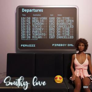 Peruzzi ft. Fireboy – Southy Love
