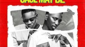 Ayanfe Viral ft Otega – Case May Be