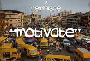 Saka Private – Motivate ft Reminisce
