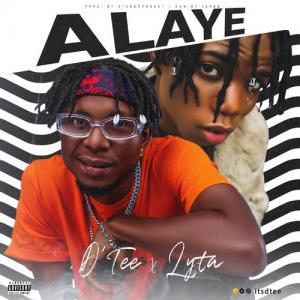 D'Tee – Alaye ft. Lyta (Prod by Stubborn Beatz)