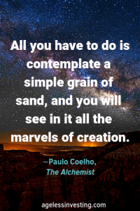 """A starry evening over the desert. Headline quote, """"All you have to do is contemplate a simple grain of sand, and you will see in it all the marvels of creation """" -Paulo Coelho, The Alchemist"""