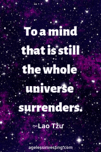 """A photo of space with purple clusters of stars, headline quote """"To a mind that is still the whole universe surrenders"""" -Lao Tzu"""