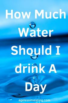 "A drop of water creating ripple, headline ""How Much Water Should I drink A Day"""