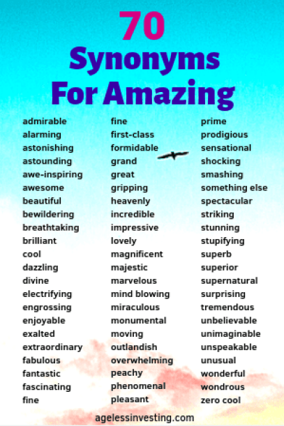 List of 70 synonyms for amazing against a blue sky with a bird flying.
