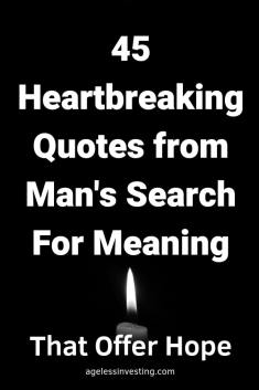 "A black and white candle glowing in the dark, headline ""45 Heartbreaking Quotes from Man's Search For Meaning that offer hope"" -Viktor Frankl"