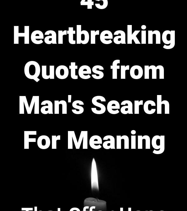 55 Viktor Frankl Man's Search For Meaning Quotes With Page Numbers
