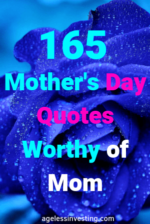 Mother's Day Quotes Worthy of Mom PM-min